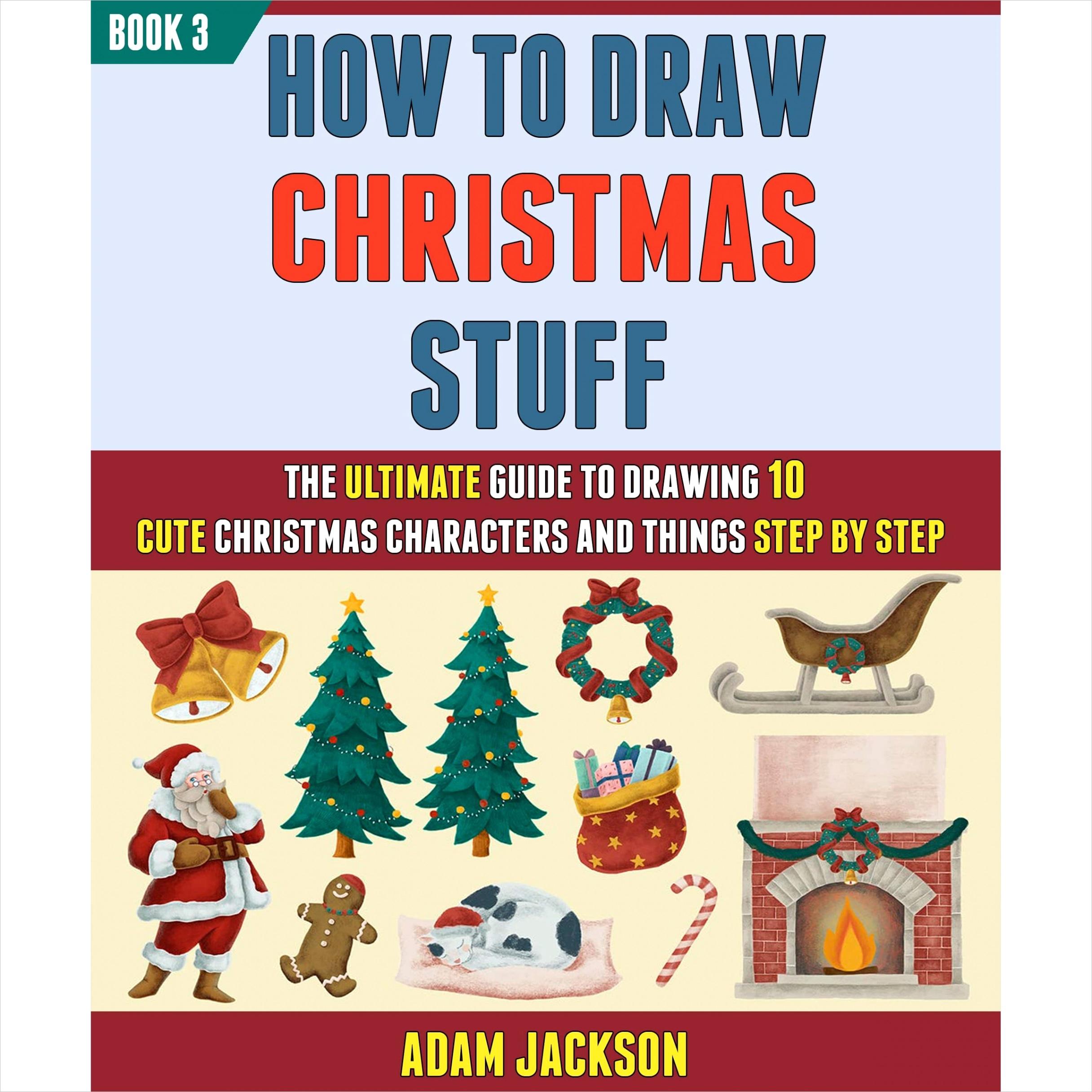 how to draw christmas stuff