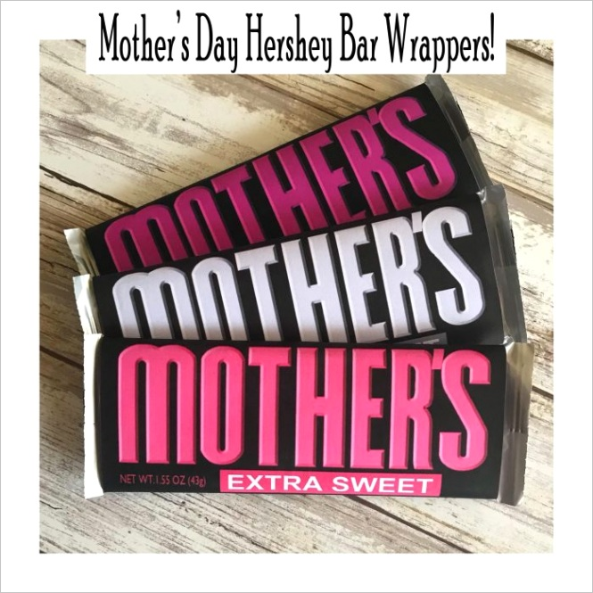 mothers day hershey bar wrappers