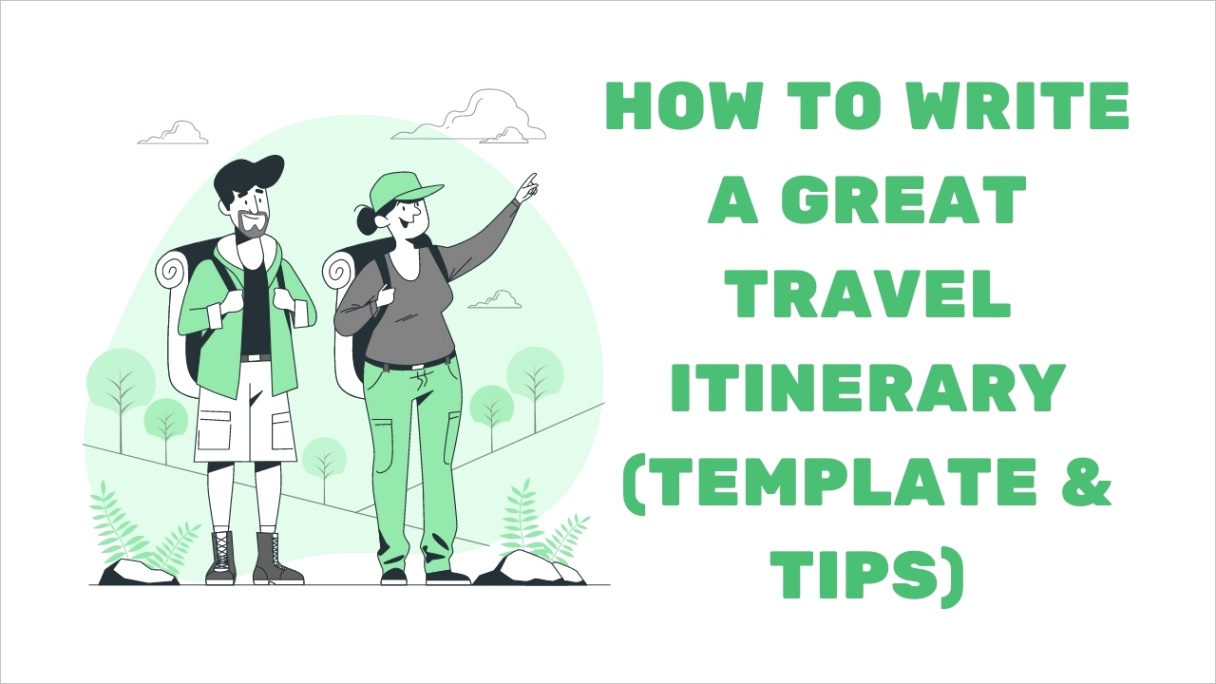 how to write a travel itinerary