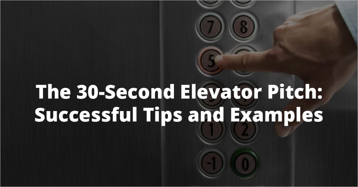 the 30 second elevator pitch successful tips and examples